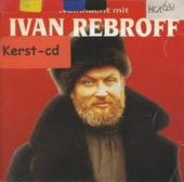 Weihnacht mit Iwan Rebroff