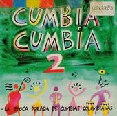 Cumbia cumbia. vol.2
