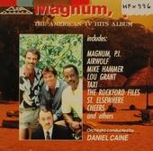 American television tunes : the tv hits album: Magnum, p.i. ea.