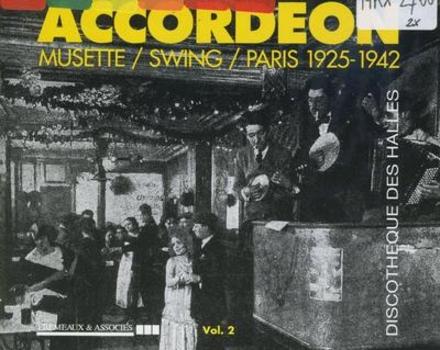 Musette/swing/paris 1925/1942