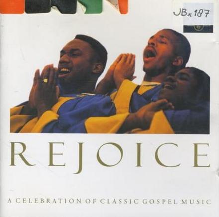 Rejoice - a celebration of...