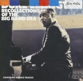 Recollections of the big band era