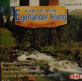 Goldener Egerlander Klang