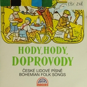 Hody, hody, doprovody - folk songs