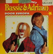 Op reis met Bassie & Adriaan door Europa