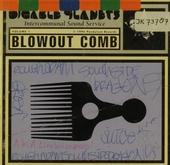 Blowout comb