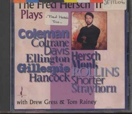 The Fred Hersch Trio plays...