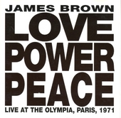 Love power peace - Olympia Paris'71