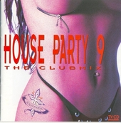 Turn Up The Bass : House party 9 - clubmix