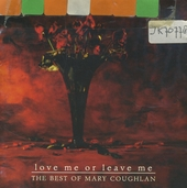 Love me or leave me - the best of