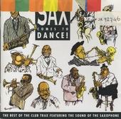 Sax Comes To Dance!