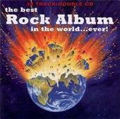 Best Rock Album In The World...ever!