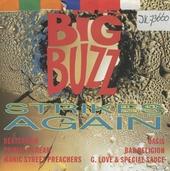 Strikes again: The Big Buzz