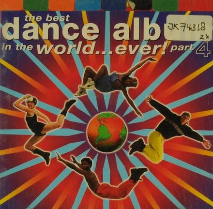part 4: Best Dance Album In The World...ever!