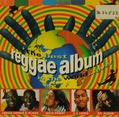 Best Reggae Album In The World..ever!