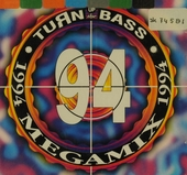 Turn Up The Bass : Megamix 1994