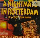 A Nightmare In Rotterdam. vol.3
