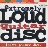 Extremely Loud Guitar Disc