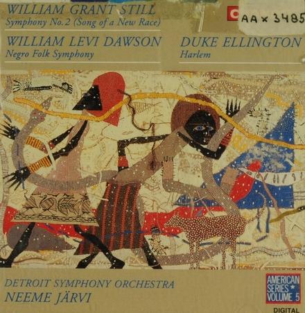Symphony no.2 (song of a new race) in g minor ; Negro folk symphony ; Harlem