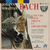 L'oeuvre pour orgue et orchestre