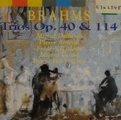 Trios op.40 & 114