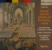 Festal sacred music of Bavaria