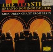 The mystery of Santo Domingo de Silos : Gregorian chant from Spain