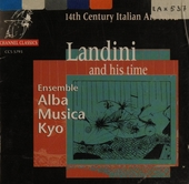 Landini and his time: 14th Century Italian Ars Nova