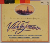 Vive la France : de grootste Franse hits in Vlaanderen. Vol. 1