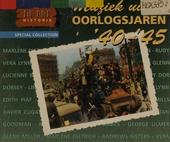 De pre historie : muziek uit de oorlogsjaren '40-'45