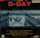 We'll meet again: D-day