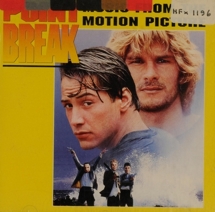 Point break : music from the original motion picture