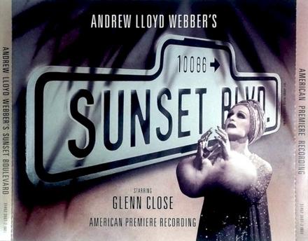 Andrew Lloyd Webber's sunset boulevard : American premiere recording