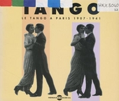 Tango : le tango à Paris 1907-1941