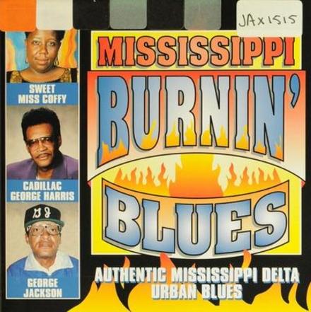 Mississippi burnin' blues