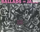 Ballads in jazz : New York-Chicago-Los Angeles 1930-1943