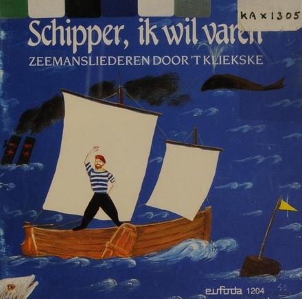 Schipper, ik wil varen