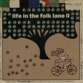 Life in the folk lane II
