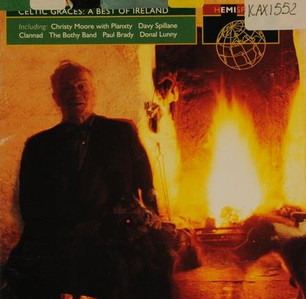 Celtic graces - a best of Ireland