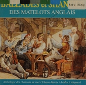 Ballades et shanties des matelots.