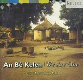 An Bè Kelen: Griot music from Mali