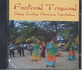 Festival tropical : salsa, cumbia, merengue, lambada...