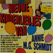 Nieuwe liedjes van Annie M.G. Schmidt