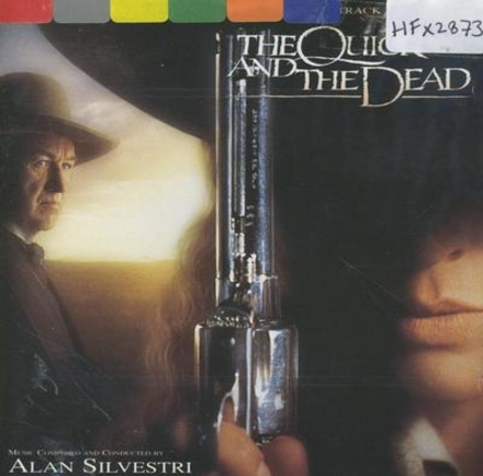 The quick and the dead : original motion picture soundtrack
