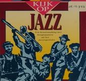 Kijk op jazz : een kennismaking met hoogtepunten uit het jazzrepertoire