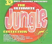 The ultimate jungle collection : 32 bass shaking anthems