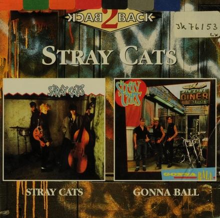 Stray Cats ; Gonna ball