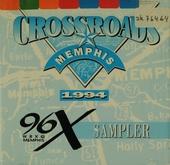 96X Crossroads sampler : Memphis 1994