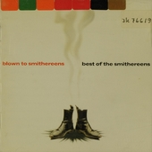 Blown to Smithereens : best of The Smithereens