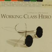 Working class hero : a tribute to John Lennon